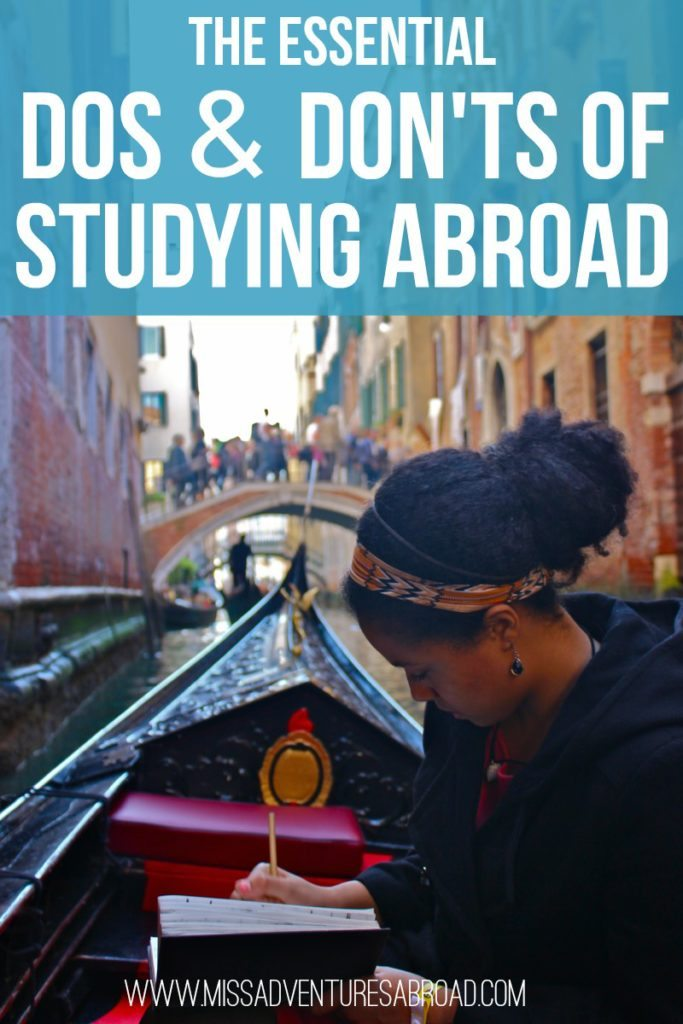 The Essential Dos & Dont's of Studying Abroad